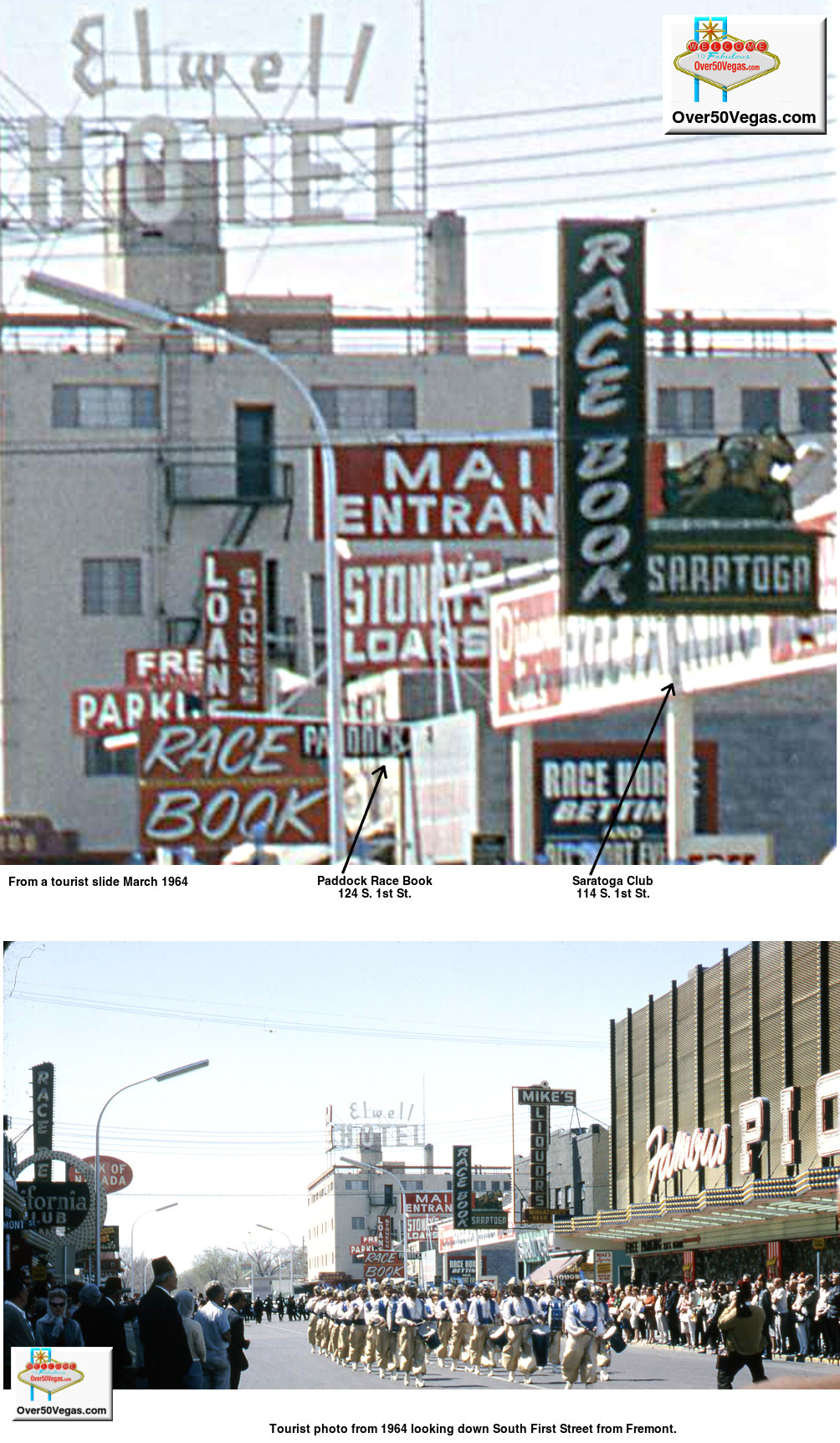 In this tourist photo from 1964 looking down South First Street from Fremont you can see the Hotel Elwell at 200 S. 1st, Mike's Liquors,  Saratoga Club at 114 S. 1st St., the Paddock Race Book at 124 S. 1st, and the South First Street entrances for the California Club and the Famous Pioneer Club.