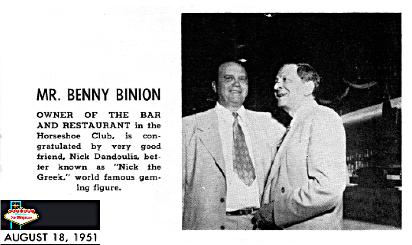 "Benny Binion and Nick ""the Greek"" Dandolos at the Grand Opening of the Horsehoe Club in 1951"