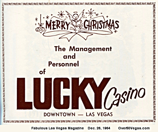Christmas greetings from an ad in the Fabulous Las Vegas Magazine issue of  Dec. 26, 1964