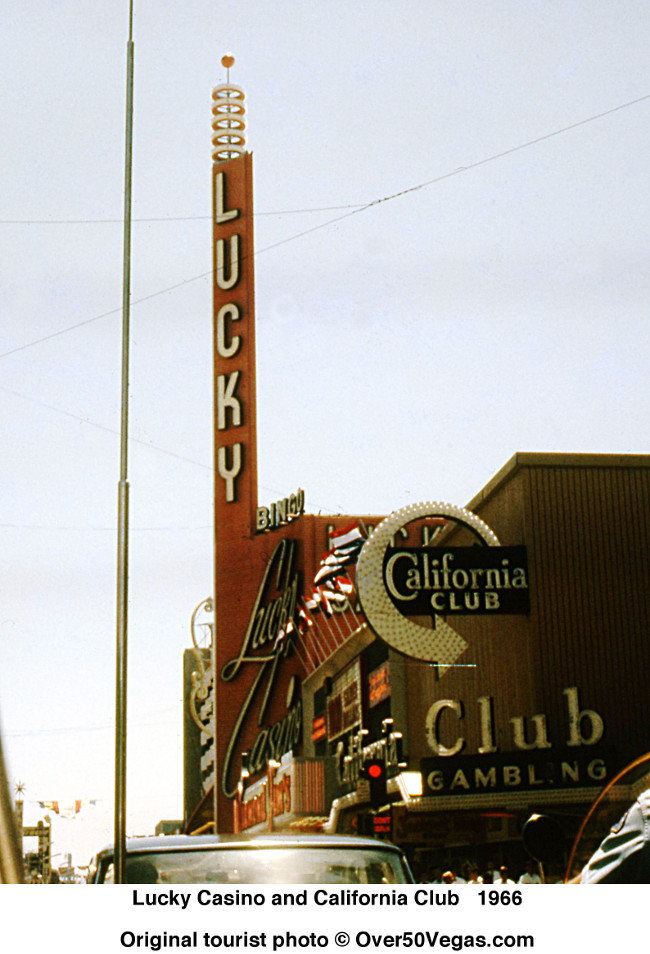 Another perspective of the Lucky Casino sign in 1966 with the California Club in the foreground.